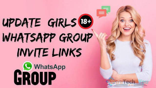Update] Girls 18+ WhatsApp Group Invite Links » UltraTech4You